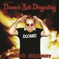 Dave Slaves's Doomed And Disgusting Satan's Nightmare CD