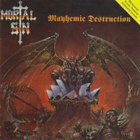 Mortal Sin Mayhemic Destruction CD