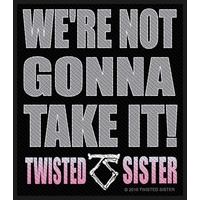Twisted Sister We're Not Gonna Take It Patch