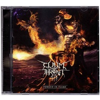 Claim The Throne Forged In Flame CD