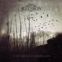 Black Therapy In The Embrace Of Sorrow, I Smile CD