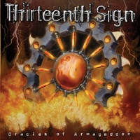 Thirteenth Sign Oracles Of Armageddon CD