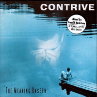 Contrive The Meaning Unseen CD