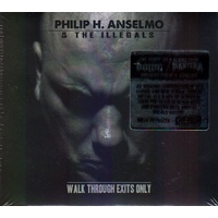 Philip Anselmo & Illegals Walk Through Exits Only CD