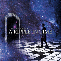 Graham Greene A Ripple In Time CD