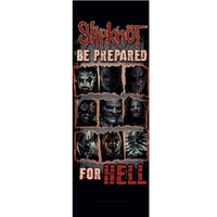 Slipknot Be Prepared For Hell Door Poster Flag