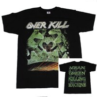 Overkill Mean Green Killing Machine Shirt