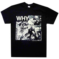 Discharge Why Shirt