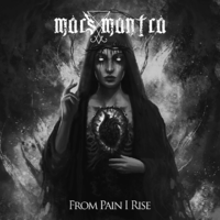 Mars Mantra - From Pain I Rise CD